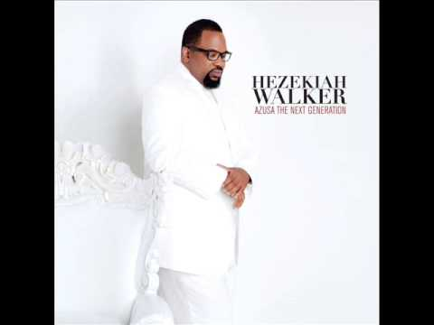 Hezekiah Walker   Work In Your Favor