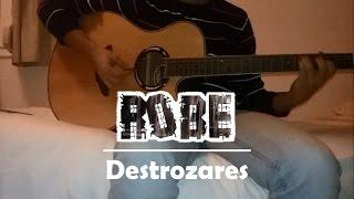 Robe - Destrozares (cover guitarra)