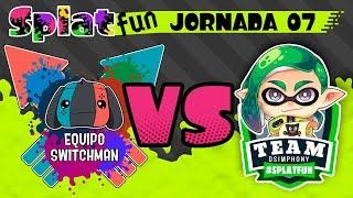 #Splatfun - Team Switchman VS Team DSimphony  (Jornada 07) Splatoon 2
