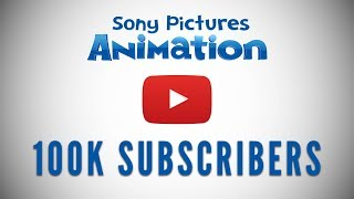 100K Subscribers - Thank You! | SONY PICTURES ANIMATION