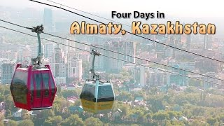 Four Days in Almaty, Kazakhstan - Half-Hour Travel Show with Glenn Campbell