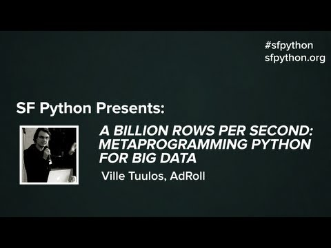 A Billion Rows per Second: Metaprogramming Python for Big Data
