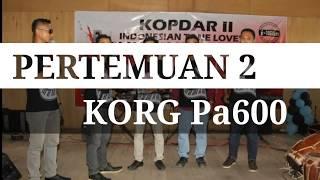 PERTEMUAN 2 Karaoke cover KORG Pa600