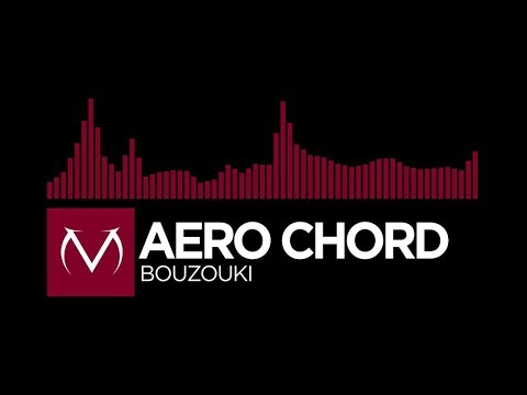 [Trap] - Aero Chord - Bouzouki [Free Download]