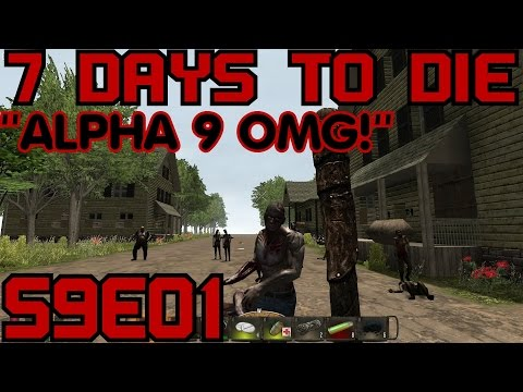 7 Days to Die Alpha 9 Gameplay / Let's Play (S-9) -E01-