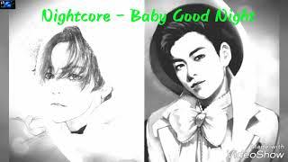 Nightcore - Baby Good Night
