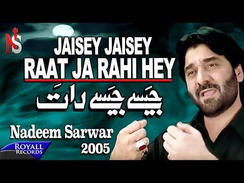 Nadeem Sarwar   Jaisey Jaisey Raat   2005