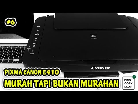 Printer Canon Pixma E410 All In One - Print Scan Copy [UNBOXING & REVIEW]