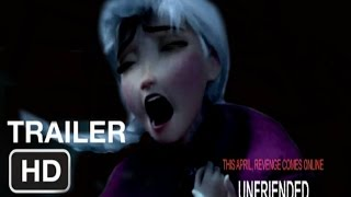 Unfriended TRAILER- {Disney/Dreamworks Style}