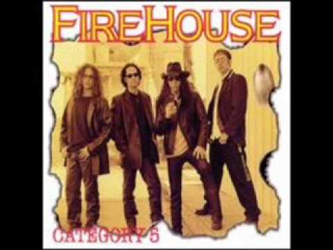 Firehouse - The Day The Week And The Weather