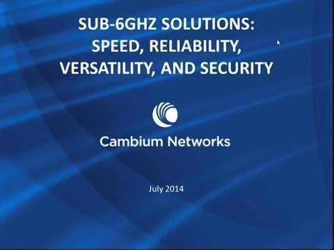 Streakwave Webinar: Cambium Networks - PTP650 Product Overview
