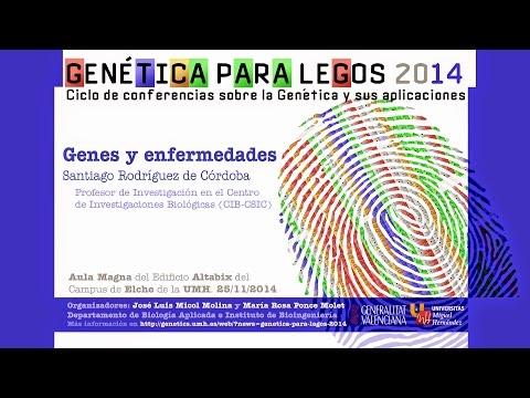 GENES Y ENFERMEDADES - Genética para legos 2014