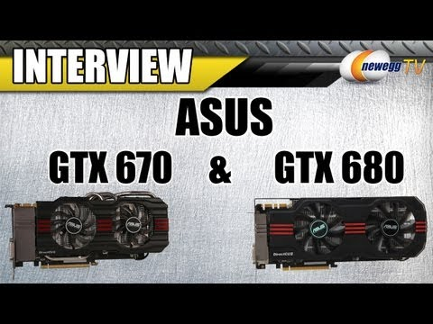 Newegg TV: ASUS GTX 670 & 680 Dissected - DirectCUII Video Cards & Coolers