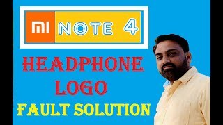 MI NOTE 4 Headphone logo Fault Solution By Maximum Technology