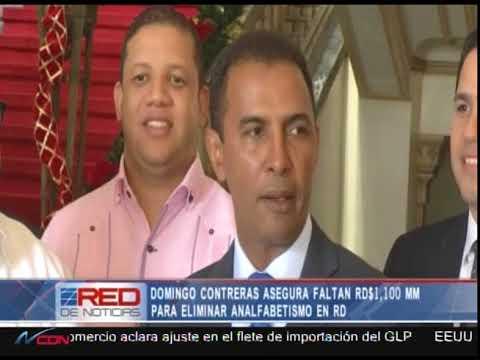 Domingo Contreras asegura faltan RD$ 1,100 MM para eliminar analfabetismo en RD