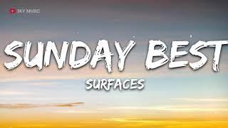 Download lagu Surfaces - Sunday Best (Lyrics) - 1 hour lyrics
