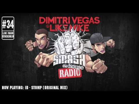 Dimitri Vegas & Like Mike - Smash The House Radio #34