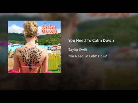 Download Taylor Swift  You Need To Calm Down Audio
