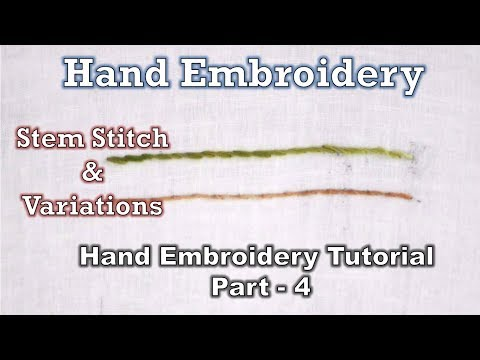 Stem Stitch & Variations | Beginner Level | Hand Embroidery Course