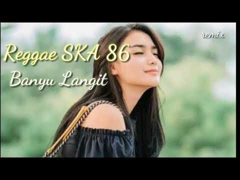 Download Banyu Langit // Reggae ska_remix Mp4 baru