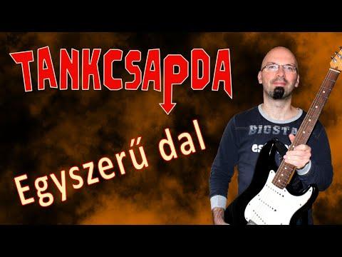 gitár lecke: Tankcsapda-Egyszerű dal