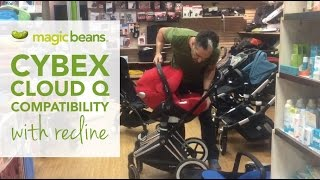Cybex Cloud Q Compatible (with recline) Bugaboo, UPPAbaby, Nuna, Baby Jogger | Maxi Cosi