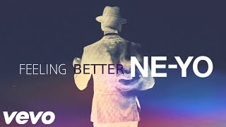 Ne-Yo - Feeling Better (New Song 2019)