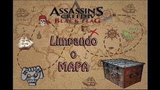 Assassin's Creed Black Flag (Limpando Geral)
