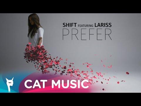 Shift feat. Lariss Prefer pop music videos 2016