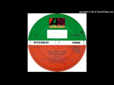 The Family Stand~Ghetto Heaven [Jazzie B & Nellee Hooper Remix]
