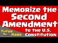 Memorize the U.S. Constitution: Second Amendment