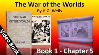 Book 1 - Ch 05 - The War of the Worlds by H. G. Wells - The Heat-Ray