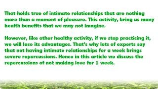 What  happens to your body if you don't have intimate relationship for 7 days or more