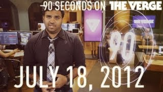 Apple's apology, Windows 8 release and more - 90 Seconds on The Verge_ Wednesday, July 18, 2012
