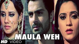 Maula Weh Video Song Tere Te Dil Sadda Lutteya Gaya Movie 2013 | Punjabi Sad Song