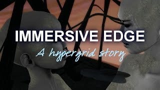 Immersive Edge