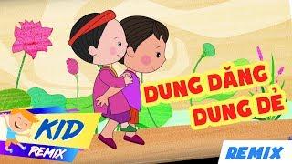 Dung Dăng Dung Dẻ Remix ♦ Nhạc Thiếu Nhi Remix Hay Nhất 2018 » Remix For Kids