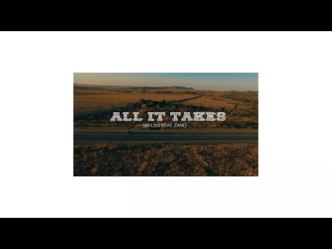 Sir LSG feat. Zano - All It Takes (Official Video) - GOGO 072