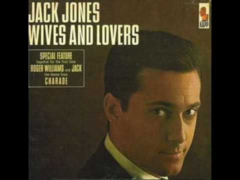 jack jones wives and lovers bacharach david 1963. Black Bedroom Furniture Sets. Home Design Ideas