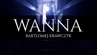 Creepypasta - Wanna [OD WIDZA] [PL]