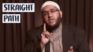 The 10 Commandments Episode 11 : Straight Path by Sheikh Abdul Wahab Saleem