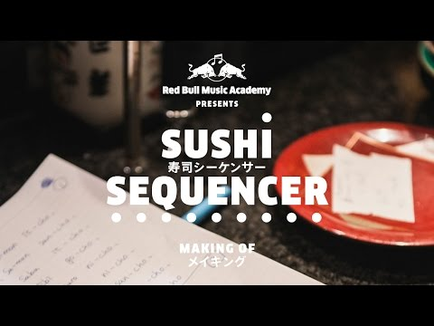 RBMA presents: Sushi Sequencer (Making Of)