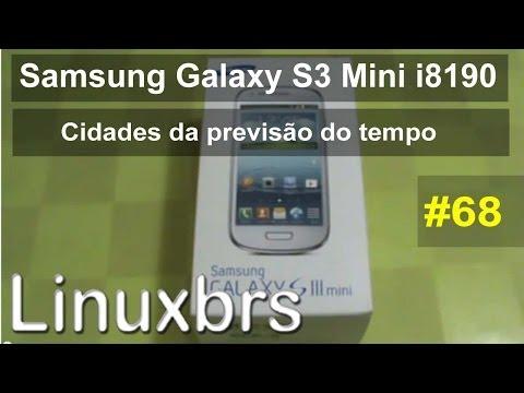 Samsung Galaxy S3 Mini i8190 - Review - Cidades da previsão do tempo - PT-BR - Brasil