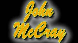 John McCray - Put a Nickel In The Jukebox (clip).avi