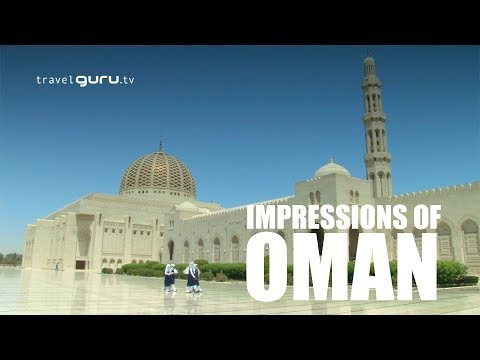 Impressions of Oman - travelguru.tv