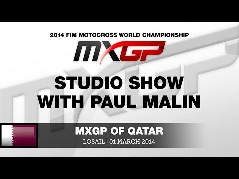 MXGP of Qatar 2014 Studio Show with Paul Malin - Motocross