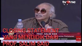 ILC BPIP | CLOSING STATEMENT CERDAS PROF. SALIM SAID
