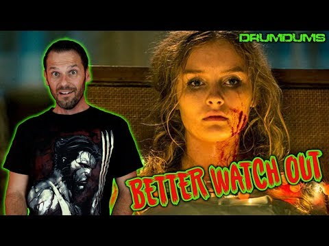 Drumdums Reviews BETTER WATCH OUT (2017 Christmas Horror!)