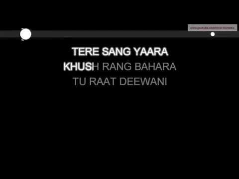 Rustom | Tere Sang Yaara | O Karam Khudaya Hai |  High Quality Karaoke song