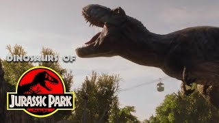 Every Dinosaur in the Jurassic Park Series (including FALLEN KINGDOM)